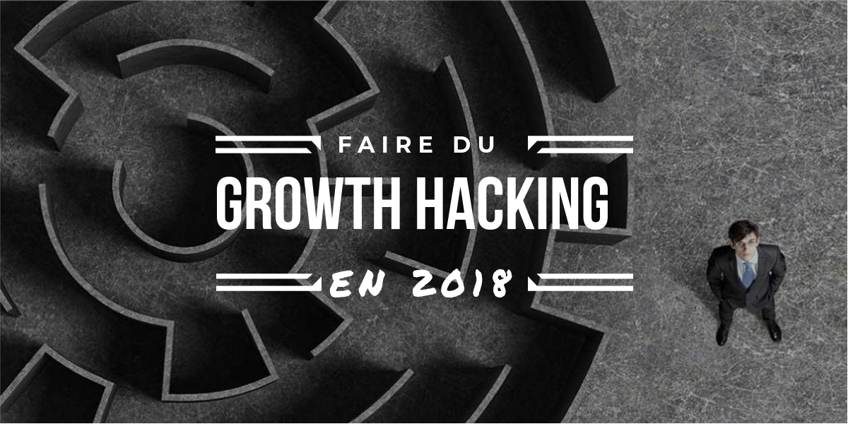 growth hacking-2018